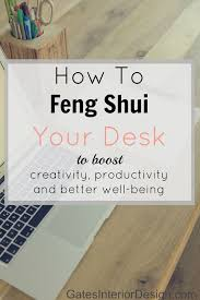 how to feng shui your desk amber collins feng shui