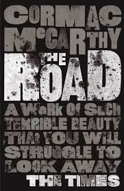 best images about books of depth and wonder cormac mccarthy s the road 2006 is an unrelentingly sombre vision of a post apocalyptic