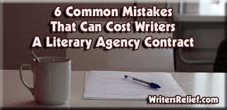 Common Mistakes That Can Cost Writers A Literary Agency Contract