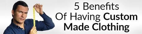 5 Benefits Of Having <b>Custom Made Clothing</b> - Real <b>Men</b> Real Style
