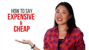 """How to Say """"<b>Cheap</b> & Expensive"""" in <b>Chinese</b> 