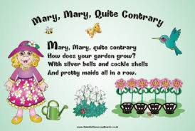 Resultado de imagen de mary mary quite contrary poem