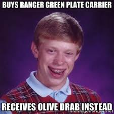 Buys Ranger Green Plate Carrier Receives Olive Drab Instead - Bad ... via Relatably.com