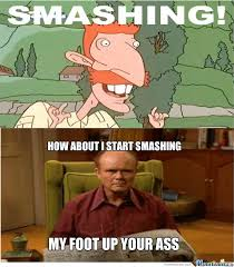 Red Forman Vs Smashing by theamazingmc - Meme Center via Relatably.com