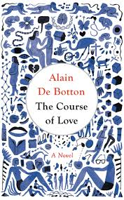 the course of love by alain de botton acirc middot readings com au