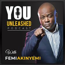 You Unleashed with Femi Akinyemi