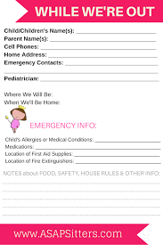 resources and advice for babysitters and parents asap sitters parents make sure your babysitter has all your emergency contact information and your house safety instructions and print the parent
