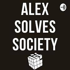 Alex Solves Society
