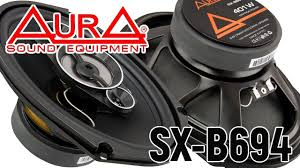 Обзор автомобильных динамиков <b>Aura SX</b>-<b>B694</b>. Прослушка ...