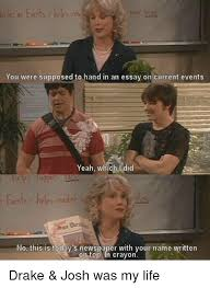 drake meme ones you were supposed to hand in an essay on current  drake drake amp josh and funny ones you were supposed to hand in
