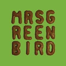 <b>Mrs</b>. <b>Greenbird</b> by <b>Mrs</b>. <b>Greenbird</b> on Spotify