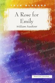 a rose for emily tale blazers american literature amazon co uk a rose for emily tale blazers american literature amazon co uk william faulkner 9781563127885 books