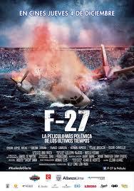 F-27, la película (2014)