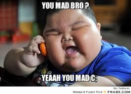 Memes Vault Are You Mad Bro Memes via Relatably.com