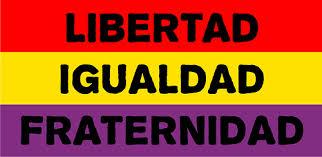 Resultado de imagen de lIBERTAD, IGUALDAD, FRATERNIDAD