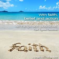 Have Faith And Believe Quotes. QuotesGram via Relatably.com