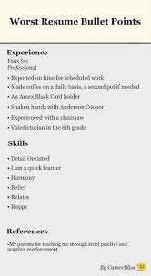 images about bad resumes behance resume tips resume tip tuesday 11 worst bullet points