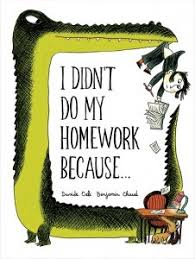 I Didn     t Do My Homework Because    by Davide Cali     Reviews     Goodreads