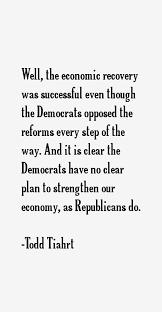 Quotes by Todd Tiahrt @ Like Success via Relatably.com