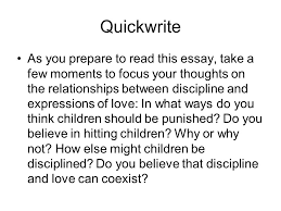 justice  childhood love lessons mrs  gonzalez erwc   th grade    quickwrite as you prepare to  this essay  take a few moments to focus your
