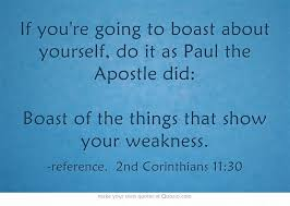 Quotes on Pinterest | Paul The Apostle, Bragging Quotes and Some ... via Relatably.com