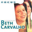 Focus: O Essencial de Beth Carvalho