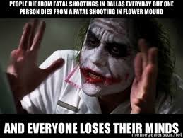 People die from fatal shootings in Dallas everyday but one person ... via Relatably.com