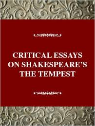 amazon com  critical essays on shakespeare    s the tempest  william    amazon com  critical essays on shakespeare    s the tempest  william shakespeare    s the tempest  critical essays on british literature series