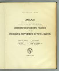 title page atlas california earthquake david title page atlas california earthquake 18 1906