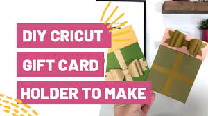 The Only DIY Cricut Gift Card Holder You Need To Make This ...