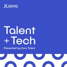 Talent + Tech