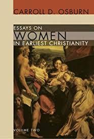 essays on women in earliest christianity  volume   carroll d    essays on women in earliest christianity  volume