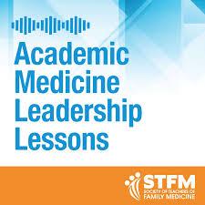 STFM Academic Medicine Leadership Lessons