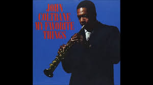 <b>John Coltrane</b> - <b>My</b> Favorite Things (1961) (Full Album) - YouTube