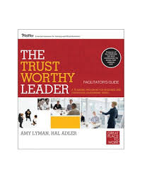 The <b>Trustworthy</b> Leader - Leadership - Human Resources