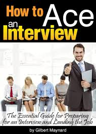 cheap prepare for job interview prepare for job interview get quotations · how to ace an interview the essential guide for preparing for an interview and landing