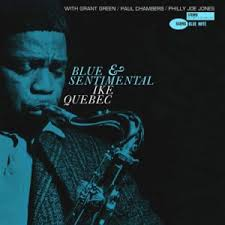 KTRU JAZZ: Jazz For a Wednesday – <b>Ike Quebec's Blue</b> Soul | ktru