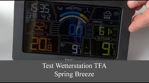 Test Wetterstation <b>TFA</b> Spring Breeze - YouTube
