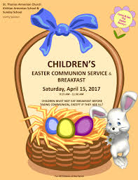 children s easter communion service breakfast st thomas the kirikian n school and st thomas n church sunday school cordially invite you to a