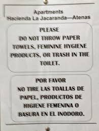 retired in costa rica tico toilet paper the sign you will find my apartment bathrooms charming boys bedroom furniture spiderman