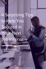 surprising tips to help you succeed in your next job interview