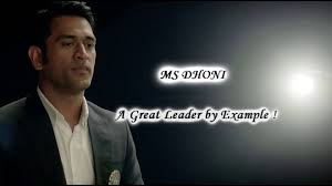 ms dhoni a great leader by example hd