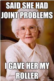 Naive Grandma memes | quickmeme via Relatably.com