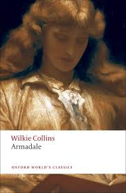 <b>Armadale</b> - <b>W</b>. Wilkie <b>Collins</b> - Oxford University Press