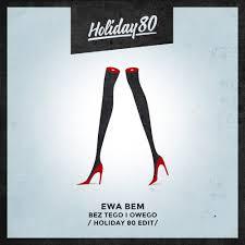 <b>Ewa Bem</b> - Bez tego i owego /Holiday 80 Edit/ by Holiday 80 on ...