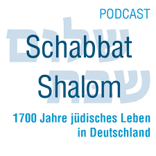 Schabbat Shalom - 1700 Jahre jüdisches Leben in Deutschland