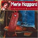 Country Classics: Merle Haggard