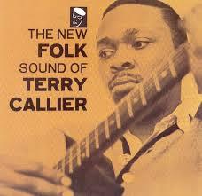 <b>TERRY CALLIER - The</b> New Folk Sound Of <b>Terry Callier</b> CD – World ...