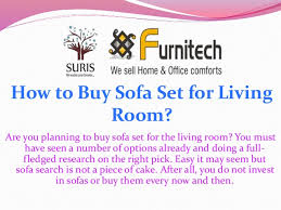 how to buy sofa set for living room are you planning to buy sofa set buy living room