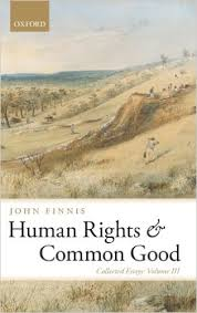 human rights and common good collected essays volume iii  human rights and common good collected essays volume iii collected essays of john finnis john finnis  amazoncom books